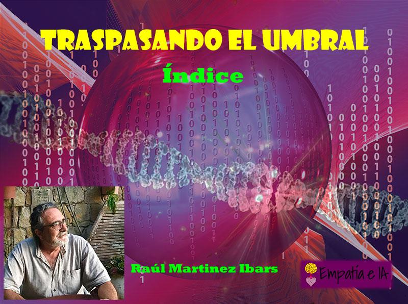 «Traspasando el Umbral», El ìndice.